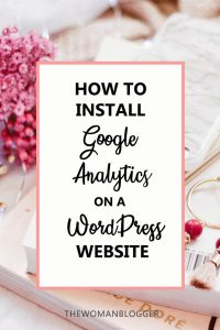 How to Install Google Analytics on a WordPress Website