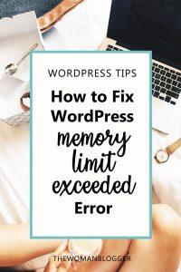 How to Fix WordPress Memory Limit Exceeded Error