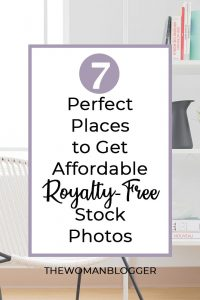 7 Perfect Places to Get Affordable Royalty-Free Stock Photos