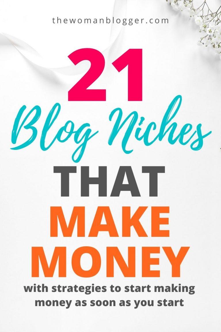 21 Blogging Niches to Make Money in 2021